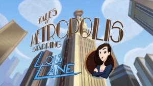 Tales Of Metropolis Lois